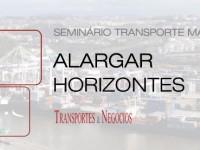 Seminário T&N: Sector marítimo-portuário reúne no Porto