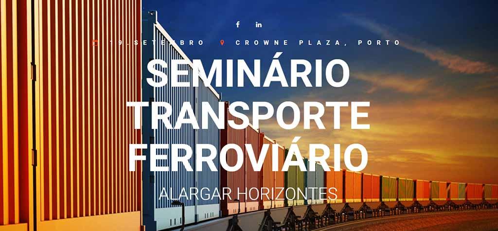A integração da ferrovia nas cadeias logísticas em debate no Porto