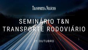 Seminário T&N Transporte Rodoviário 2021