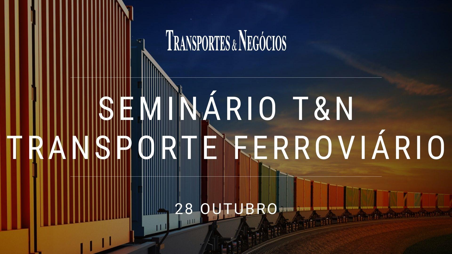 Seminário T&N Transporte Ferroviário 2021