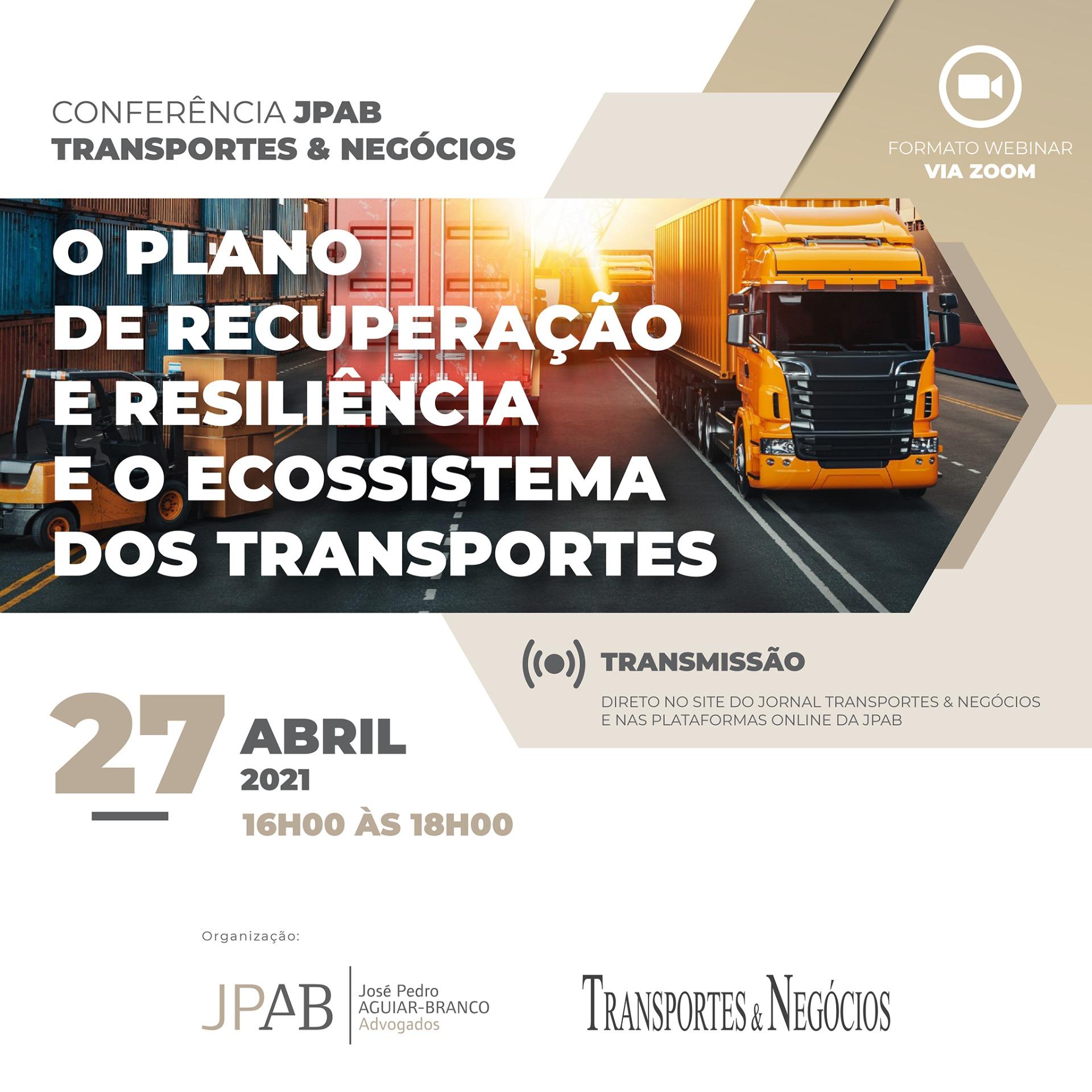 """Conferência """"O Plano de Recuperação e Resiliência e o Ecossistema dos Transportes"""""""